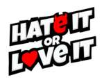 Hate It or Love It Podcast